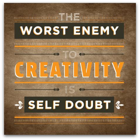 enemy of creativity